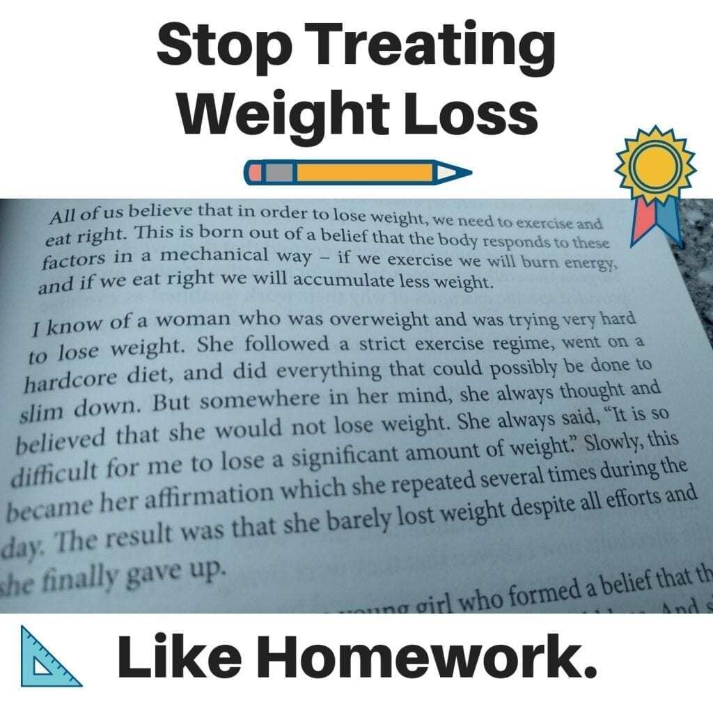 Stop Treating Weight Loss